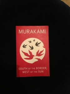 South of the Boarder, West of the Sun by Haruki Murakami